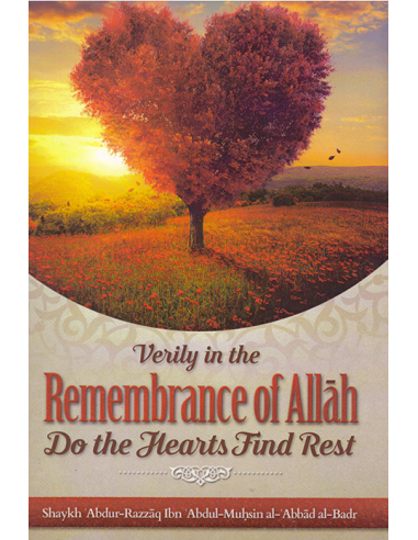 Verily in the Remembrance of Allah do...