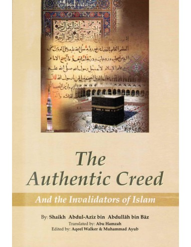 The Authentic Creed and Invalidators...