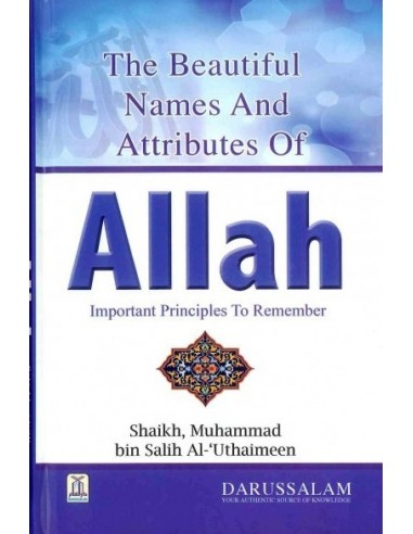 The Beautiful Names and Attributes of...