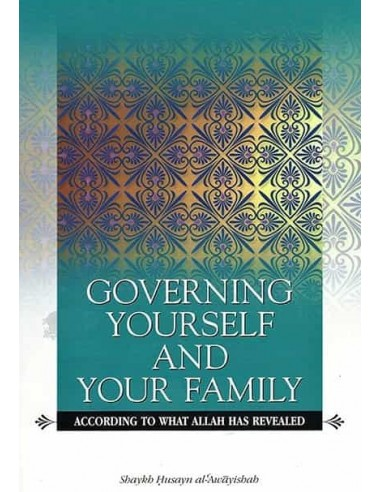 Governing Yourself and Your Family -...