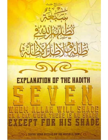 Explanation of the Hadith: Seven whom...