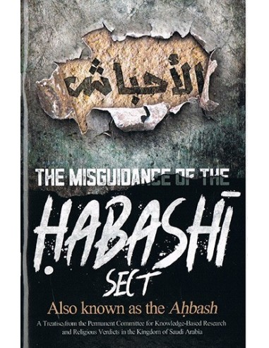 The Misguidance of the Habashi Sect...