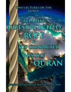 Allaah's Outstretched rope...