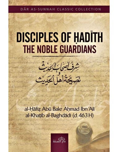 Disciples of hadith: the noble guardians