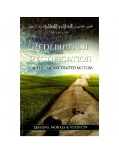 The Guaranteed Path Towards Redemption & Rectification For Incarcerated Muslim